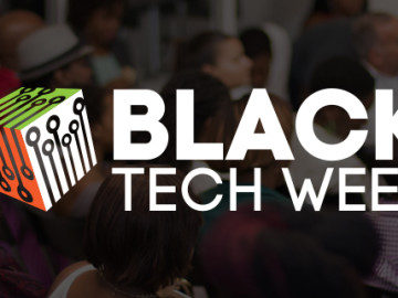 Black Tech Week 2015 Summit Highlights
